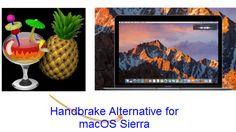 Handbrake Alternative for macOS Sierra