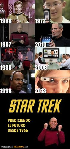 Star Trek. Prediciendo el futuro desde 1966.  (Pregúntales cuál es el problema con el cartel)
