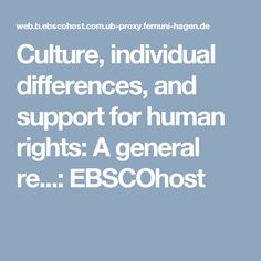 Culture, individual differences, and support for human rights: A general re...: EBSCOhost