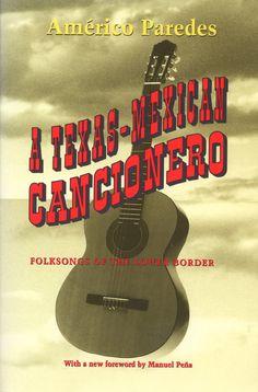A Texas-Mexican Cancionero