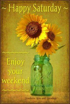 Good Morning, Saturday!