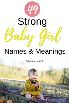 49 Strong And Powerful Baby Girl Names And Meanings! - Dollar Mommy Club Are you looking for some super cute and beautiful baby girl names? I have put together a list of 49 beautiful baby girl names that you don't want to miss out on! Strong Baby Girl Names, Rare Baby Girl Names, Popular Baby Girl Names, Modern Baby Names, Irish Baby Names, New Baby Names, Unisex Baby Names, Names That Mean Beautiful, Beautiful Baby Girl Names