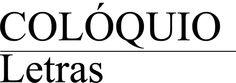 Revista Colóquio Letras (Fundação Calouste Gulbenkian)  - Permite consultar e explorar a revista Colóquio/Letras desde o primeiro número.