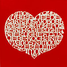 Feel the love in 19 languages. International Love Heart by Alexander Girard