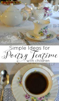 Poetry Tea Time - Artful Homemaking