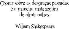 Resultado de imagem para william shakespeare pensamentos