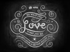 // Do What You Love, Love What You Do