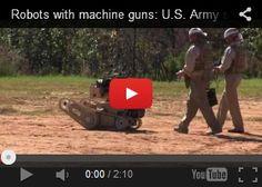 Future Wars, Robots With Machine Guns: U.S. Army, military technology, future army, future robots