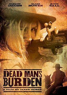 Barlow Jacobs & Clare Bowen & Jared Moshe-Dead Man's Burden