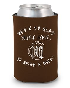 We're so glad you're here... Go grab a beer! http://www.expressimprint.com/LiveArt?category_id=1&product_id=14