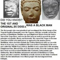 The FIRST people to live in ASIA were African people from Ethiopia. The earliest images and statues of Buddha are of AFRICAN men AND Women depicted as The Buddha's of the ancient. Black History Books, Black History Facts, Black History Month, Black Buddha, Religion, History Education, Thing 1, African American History, World History