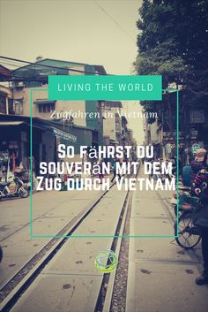 Mein Transportmittel Nr. 1 in Vietnam: Der Zug. Das ist jedoch in Vietnam etwas anders als bei uns in Deutschland. Damit du bei deiner Zugreise nicht rätseln musst, was passiert, zeige ich dir die Unterschiede.