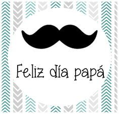 MIS MANUALIDADES CON GOMA EVA Y OTRAS COSITAS: LÁMINAS Y TARJETAS PARA EL DÍA DEL PADRE Fathers Day Photo, Happy Fathers Day, Birthday Pins, Birthday Cards, Frases Png, Baby Shower Labels, Mexican Birthday, Dear Dad, Father's Day Diy