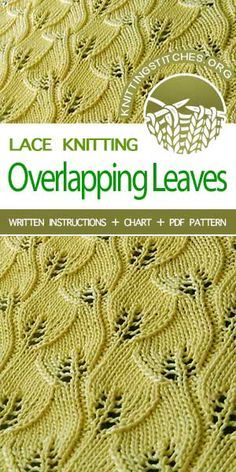 Overlapping Leaves Lovely knitted lace stitch pattern, Overlapping Leaves stitch Record of Knitting Yarn spinning, weaving an. Love Knitting, Lace Knitting Patterns, Knitting Stiches, Knitting Charts, Lace Patterns, Baby Knitting, Stitch Patterns, Knitting Yarn, Lace Scarf