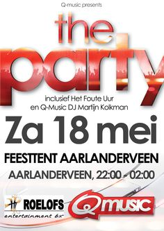 Q-music Presents The Party 18 mei in Feesttent Aarlanderveen