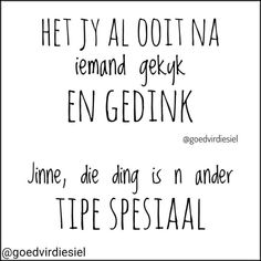 Funny Texts Jokes, Text Jokes, Funny Quotes, Love Hurts, My Love, Afrikaanse Quotes, Good Jokes, True Words, Sarcasm