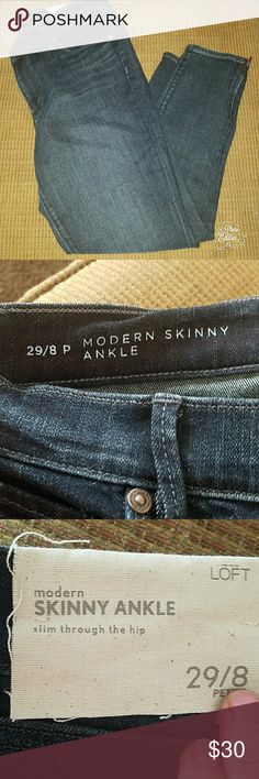 Loft modern skinny ankle slim through the hip 29/8 LOFT modern skinny ankle slim through the hip. Size 29/8 petite. Has zipper by the ankle. Brand new. Bundle and save. Open to offers. LOFT Jeans Ankle & Cropped
