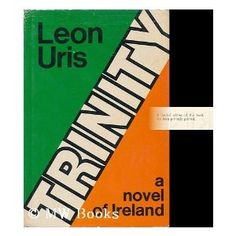 TRINITY:  A Novel of Ireland by Leon Uris. Another 5 star classic.