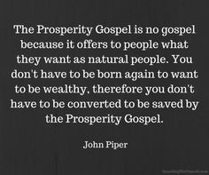 The prosperity gospel..A false doctrine preached by Joel Osteen and many others