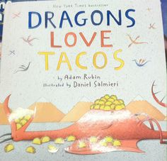 Dragons Love Tacos. Cousin MK recommendation