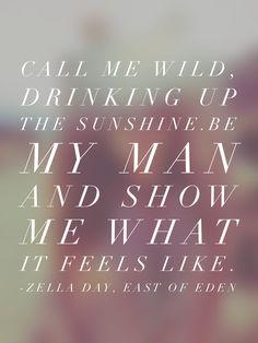 Zella Day. East of Eden. #lyrics #ZellaDay #EastOfEden