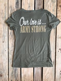 Army Girlfriend, Army Wife, Our Love Is Army Strong, Army Fiance, Army T-shirt, Army Tank Top by LovingMyHero143 on Etsy
