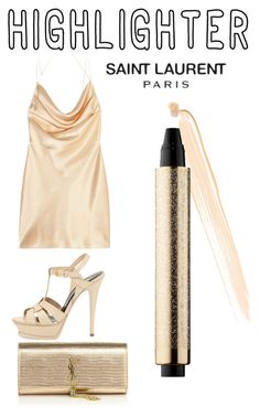 """""""Highlighter - YSL"""" by shistyle ❤ liked on Polyvore featuring beauty, Yves Saint Laurent, YSL and highlighter"""