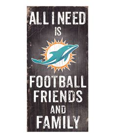 Miami Dolphins 'Football, Family & Friends' Wall Sign