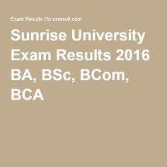 Sunrise University Exam Results 2016 BA, BSc, BCom, BCA