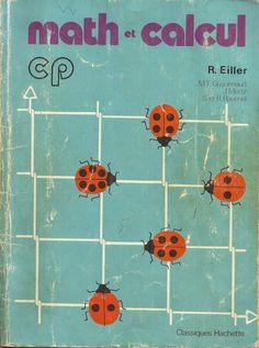 Manuels anciens: Eiller, Math et calcul CP (1977)