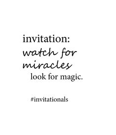 today's #invitational: watch for miracles  http://libreliving.com/invitationals/