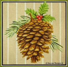 Melissa Shirley Designs | Hand Painted Needlepoint | Pine Cone w/Holly © Mary Lake Thompson