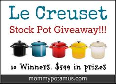 Giveaway: Le Creuset Stock Pot (10 Winners – $599 In Prizes) « The Mommypotamus