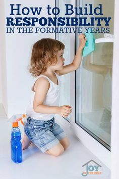 How to Build Responsibility in the Formative Years - Teaching your toddlers and preschoolers how to be responsible can further their success in life and build their self-confidence early. | www.joyinthehome.com