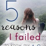 Five Reasons I Failed to Know My Worth