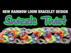 NEW Rainbow Loom Bracelet – THE SWIZZLE TWIST