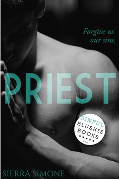 @blushiebooks PRIEST by Sierra Simone HOLY HOTNESS!! A divinely sinful, sexy book! Loved it!