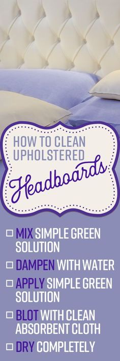 You should give your headboard the same cleaning attention as your sheets and pillowcases. Knowing how to clean a fabric headboard will help it look better and last longer, as the natural oils from your hair and skin, pet hair, sweat, makeup and hair products can gradually build up on the surface and make it look worn out and grimy.