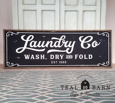 Laundry Co Wash Dry and Fold Sign -- Farmhouse Magnolia Fixer Upper Joanna by TealBarnSigns on Etsy https://www.etsy.com/listing/493985382/laundry-co-wash-dry-and-fold-sign