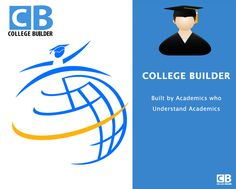 COLLEGE BUILDER  Built by Academics who Understand Academics