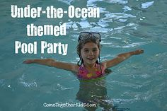 """Come Together Kids: """"Under the Ocean"""" Pool Party"""