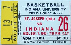 Learn the story behind this 1965 Indiana vs. St. Joseph Game Ticket: http://assemblycall.com/iu-artifacts-1965-indiana-vs-st-joseph-game-ticket/?utm_campaign=coschedule&utm_source=pinterest&utm_medium=Assembly&utm_content=IU-Artifacts%3A%201965%20Indiana%20vs.%20St.%20Joseph%20Game%20Ticket%20%23iubb