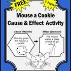 Cause and Effect:  Here is a fantastic cause and effect worksheet from the popular book, If You Give a Mouse a Cookie.  This is a complete lesson p...
