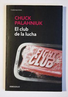 EL CLUB DE LA LUCHA - CHUCK PALAHNIUK (Libros de Segunda Mano (posteriores a 1936) - Literatura - Narrativa - Otros)