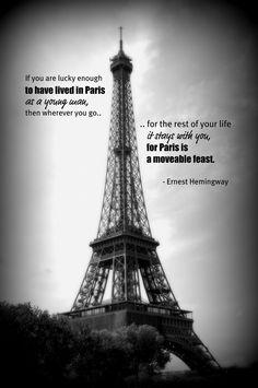 Image detail for -paris eiffel tower ernest hemingway quote