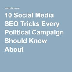 10 Social Media SEO Tricks Every Political Campaign Should Know About