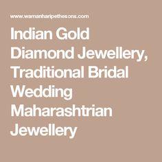 Indian Gold Diamond Jewellery, Traditional Bridal Wedding Maharashtrian Jewellery