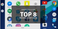 Now let's have a look at the most secure chat apps on iOS and Android, and try to understand the differences and what methods they use to protect users. Future Gadgets, Information Age, Tech News, Ios, Android, Technology, Products, Tech, Tecnologia