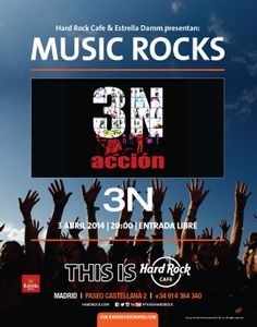 Hard Rock Cafe Madrid y Estrella Damm presenta MUSIC ROCKS a 3N. Entrada libre!