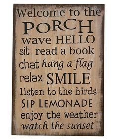 This 'Welcome to the Porch' Wall Art by Pearson's Simply Primitives is perfect! #zulilyfinds